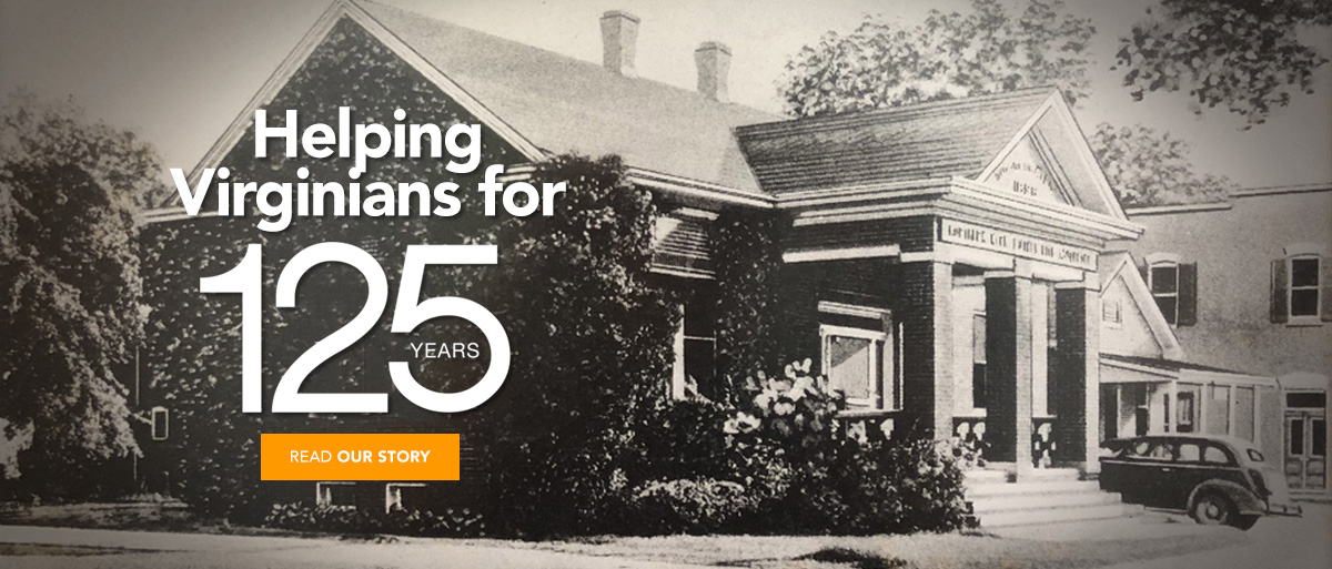 Helping Virginians for 125 Years